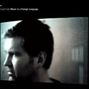 Lloyd Cole Music in a Foreign Language, 2003