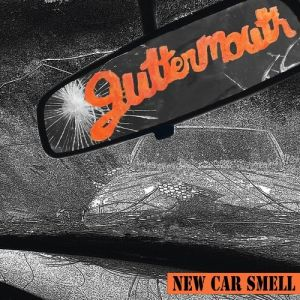 Guttermouth New Car Smell , 2016
