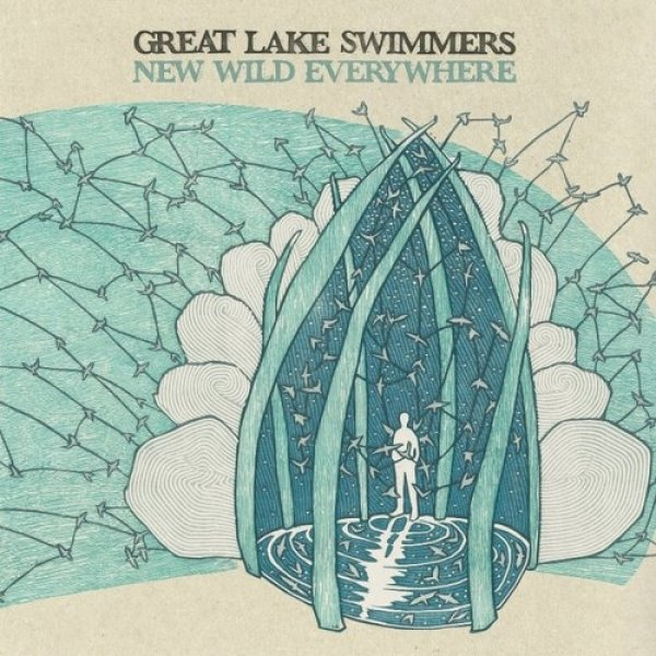 Great Lake Swimmers New Wild Everywhere, 2012