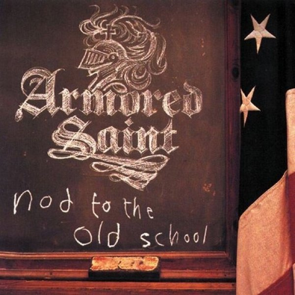 Armored Saint Nod to the Old School, 2001