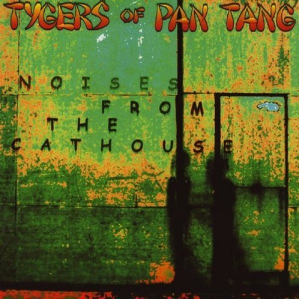 Tygers of Pan Tang Noises From the Cathouse, 2004
