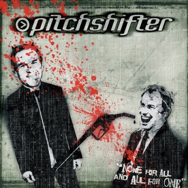 Pitchshifter None for All and All for One, 2006