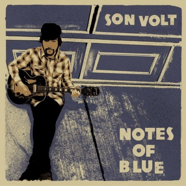 Son Volt Notes of Blue, 2017