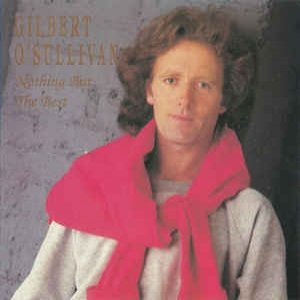Gilbert O'Sullivan Nothing But The Best, 1994