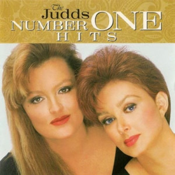 The Judds  Number One Hits, 1994