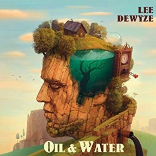 Lee DeWyze Oil & Water, 2016
