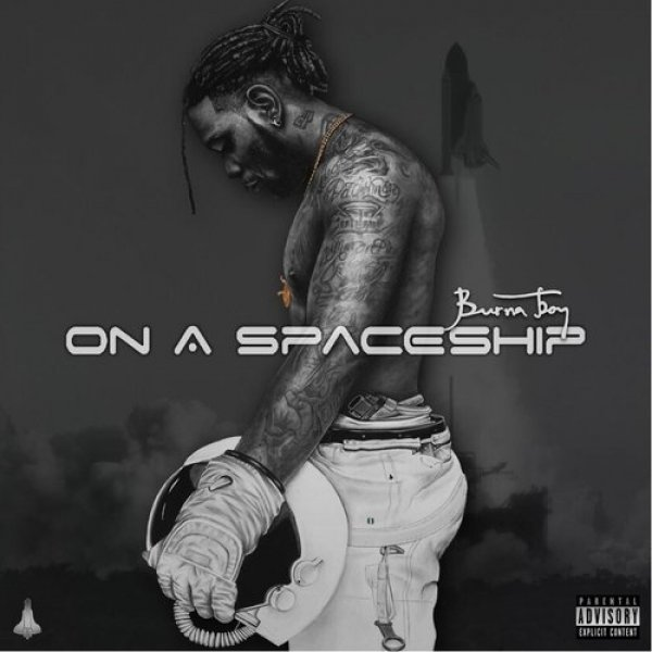 Burna Boy On a Spaceship, 2015