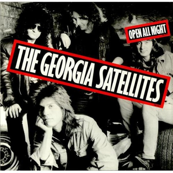 The Georgia Satellites Open All Night, 1988