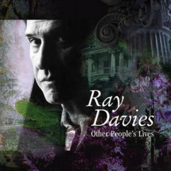 Ray Davies Other People's Lives, 2006