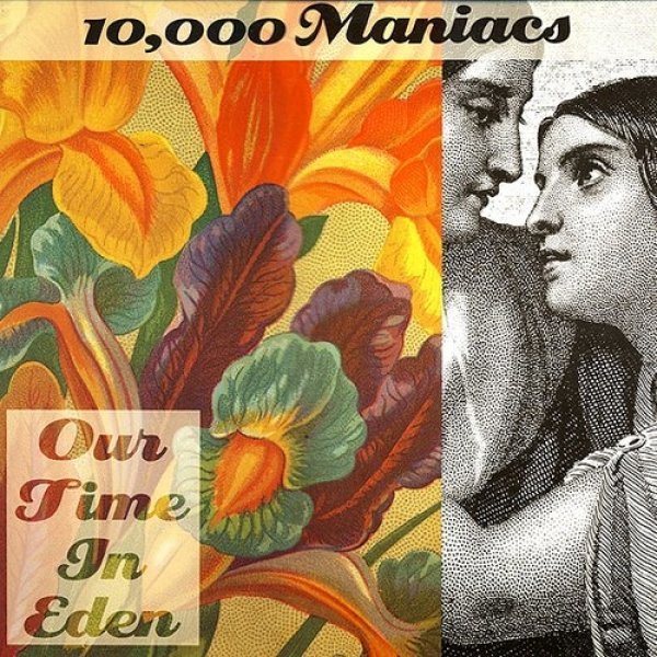 10,000 Maniacs Our Time in Eden, 1992
