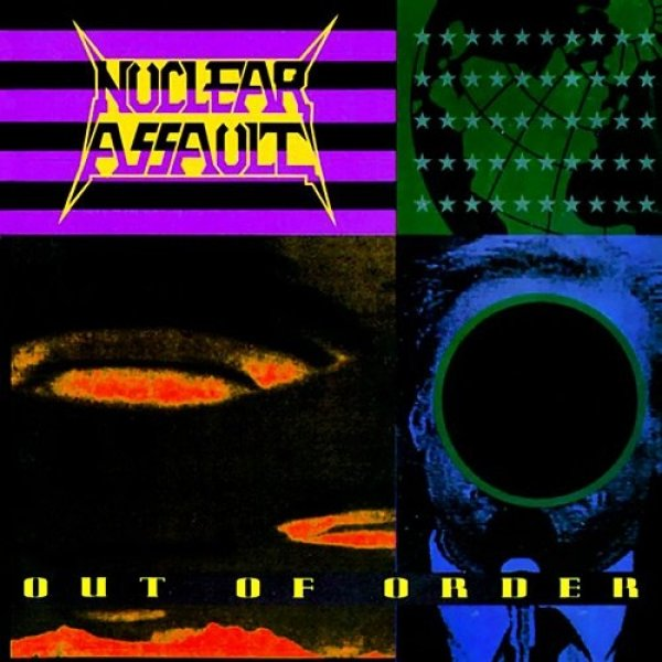Nuclear Assault Out of Order, 1991