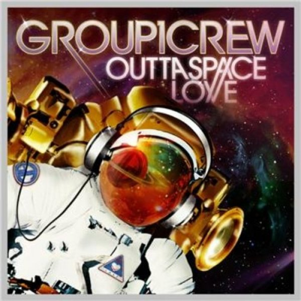 Group 1 Crew Outta Space Love, 2010