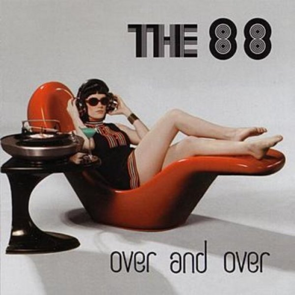 The 88 Over and Over, 2005