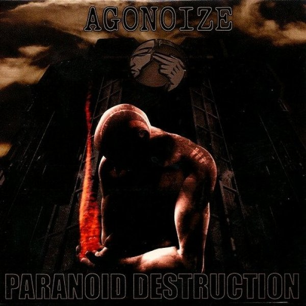 Agonoize Paranoid Destruction, 2004