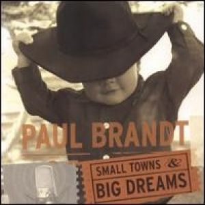 Small Towns and Big Dreams Album