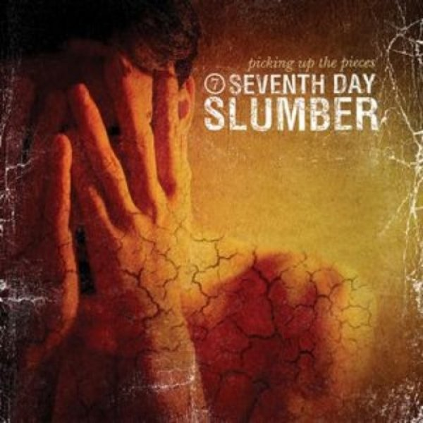 Seventh Day Slumber Picking Up the Pieces, 2003