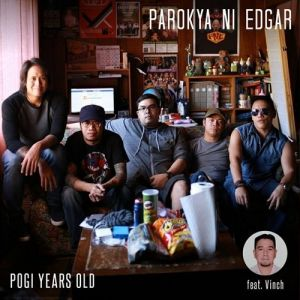 Parokya Ni Edgar Pogi Years Old, 2016