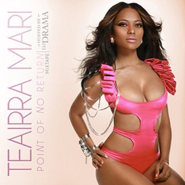 Teairra Mari Point of No Return, 2010