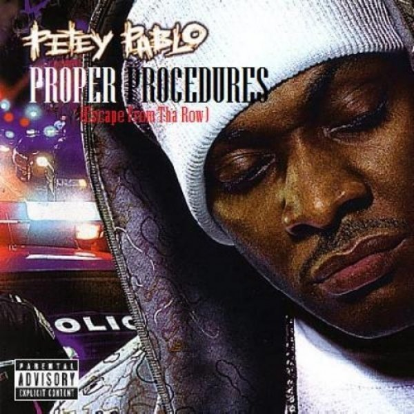 Petey Pablo Proper Procedures, 2007