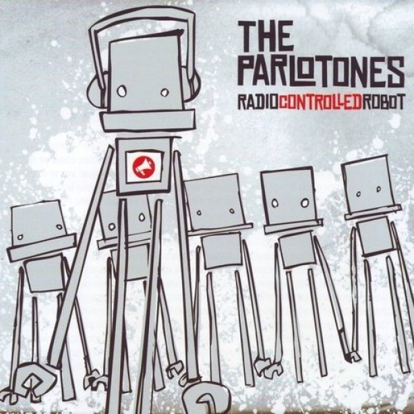 The Parlotones Radiocontrolledrobot, 2007