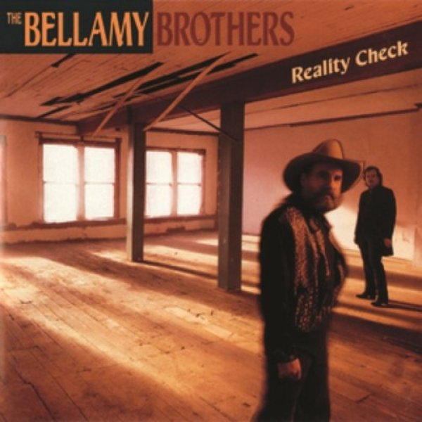 Bellamy Brothers Reality Check, 1990