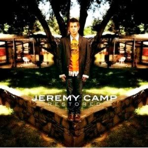 Jeremy Camp Restored, 2004