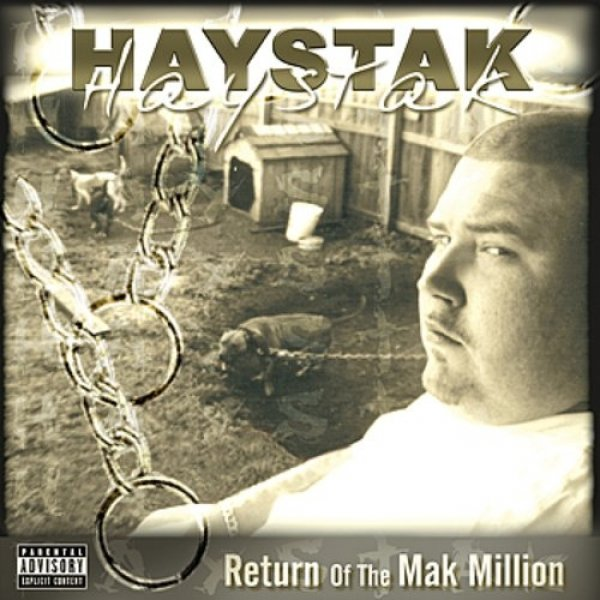 Haystak Return of the Mak Million, 2003