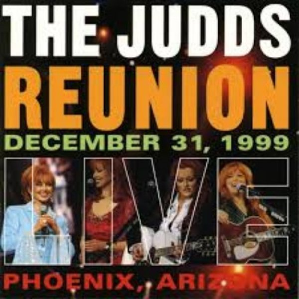 The Judds Reunion Live, 2000