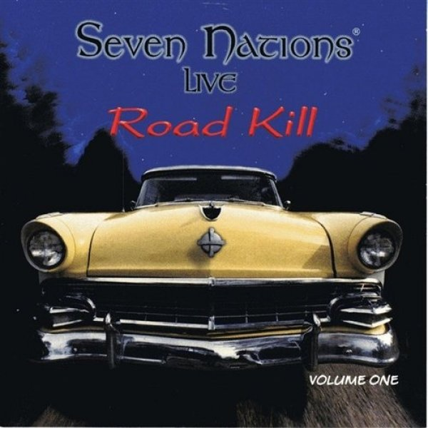 Seven Nations Road Kill 1, 1998