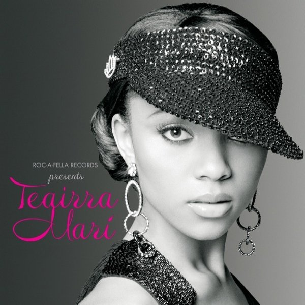 Teairra Mari Roc-A-Fella Records Presents Teairra Marí, 2005
