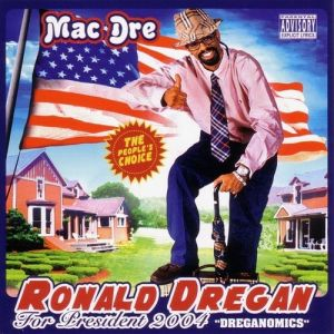 Mac Dre Ronald Dregan: Dreganomics, 2016
