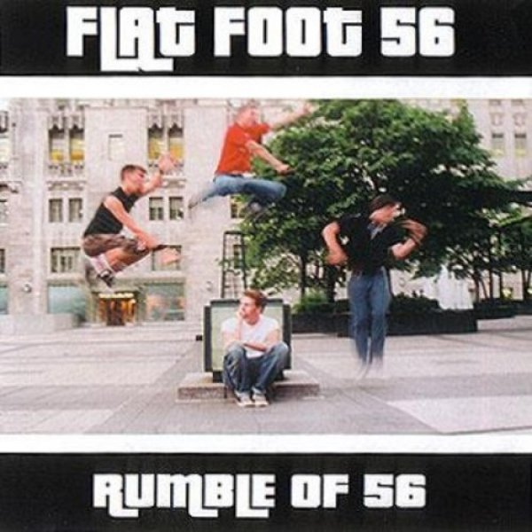 Flatfoot 56 Rumble of 56, 2002