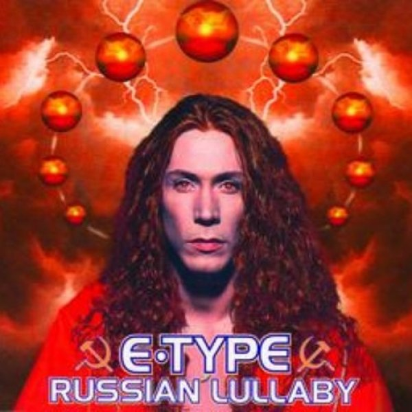 E-Type Russian Lullaby, 1995