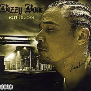 Bizzy Bone Ruthless, 2008