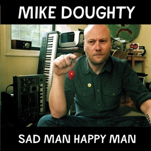Mike Doughty Sad Man Happy Man, 2009