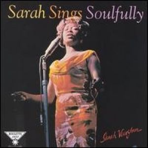Sarah Vaughan Sarah Sings Soulfully, 1965