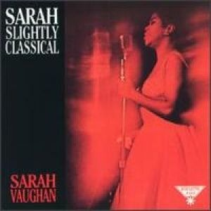 Sarah Vaughan Sarah Slightly Classical, 1963