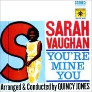Sarah Vaughan You're Mine You, 1962