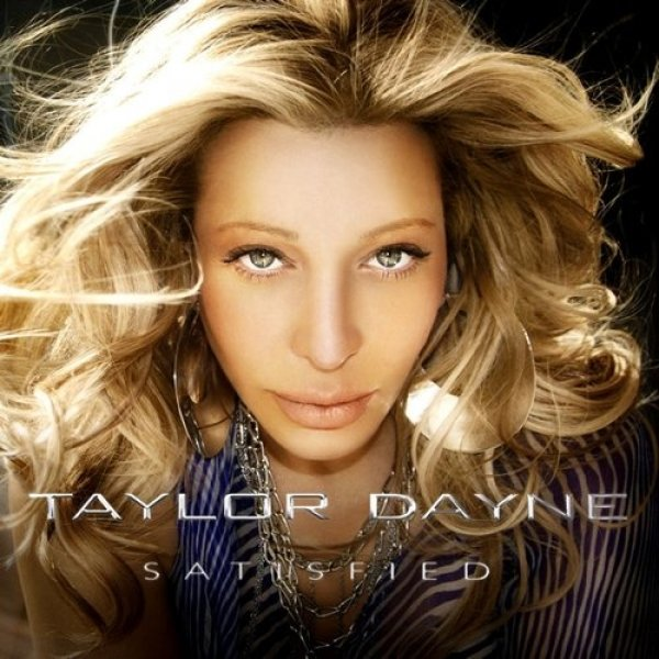 Taylor Dayne Satisfied, 2008