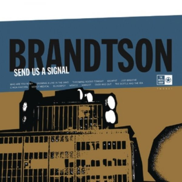 Brandtson Send Us a Signal, 2010