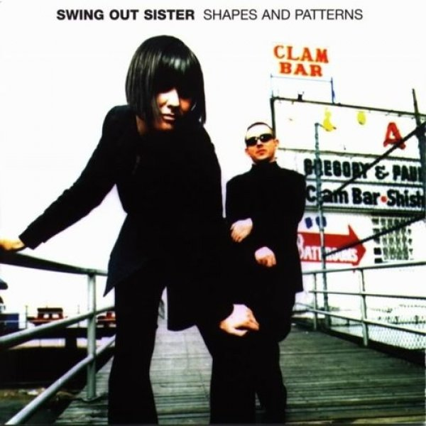 Swing Out Sister Shapes and Patterns, 1997