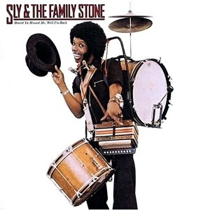 Sly & The Family Stone Heard Ya Missed Me, Well I'm Back, 1976
