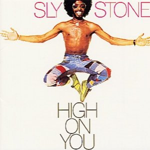 Sly & The Family Stone High on You, 1975