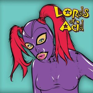 Lords of Acid Smoking Hot, 2016