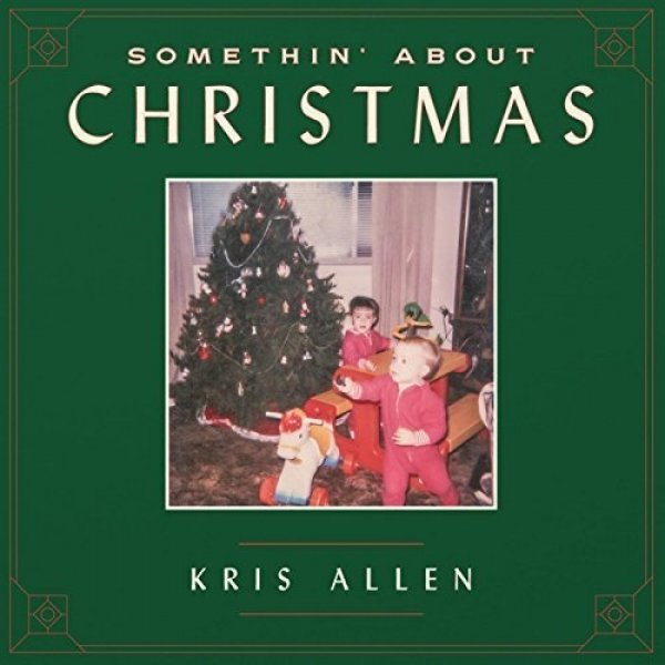 Kris Allen Somethin' About Christmas, 2016