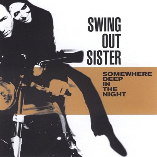 Swing Out Sister Somewhere Deep in the Night, 2001