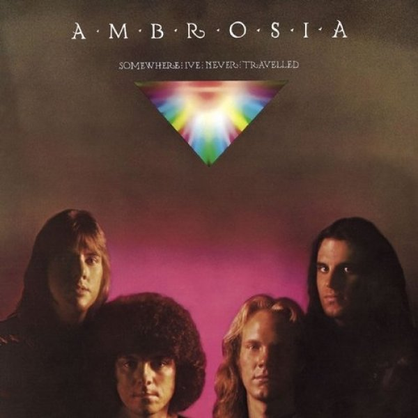 Ambrosia Somewhere I've Never Travelled, 1976