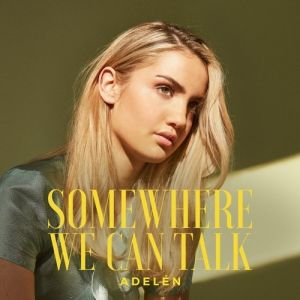 Somewhere We Can Talk Album