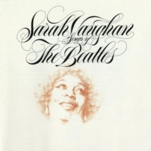Sarah Vaughan Songs of The Beatles, 1981