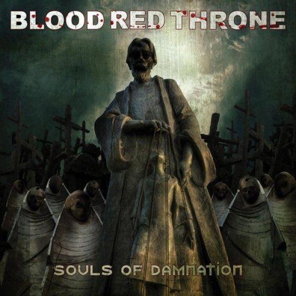 Blood Red Throne Souls of Damnation, 2020
